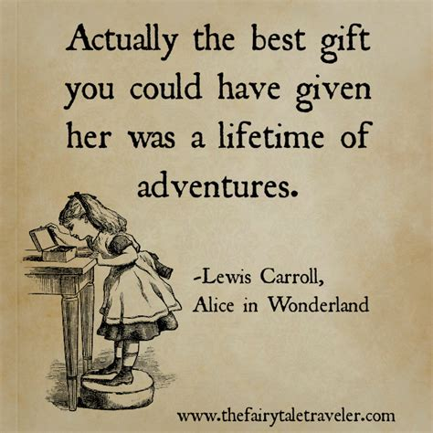 a lifetime of adventures books 25 of the most inspirational quotes from tales