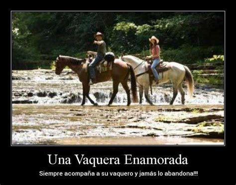 imagenes de vaqueras a caballo con frases imagenes bonitas de caballos con frases cortas de