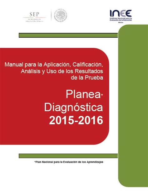 examen planea 2016 primaria planea diagn 243 stica 2015 2016 material educativo