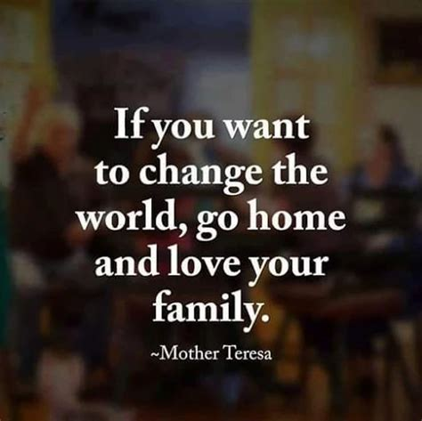 Your Style With The World You You Want To by Family Means No One Gets Left Or Forgotten