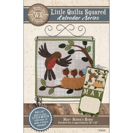 little quilts squared calendar series may mama's home