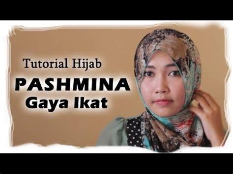 tutorial hijab pashmina gaya ikat youtube