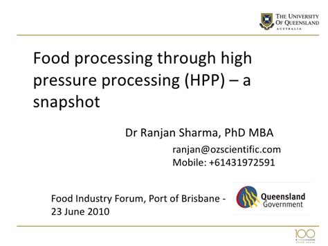 Mba In Food Production by High Pressure Processing Summary June 2010 Dr Ranjan Sharma