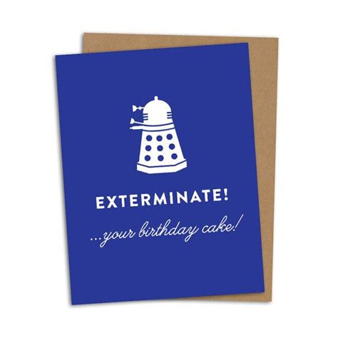 Dr Who Birthday Card Doctor Who Birthday Card Exterminate Your By
