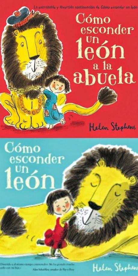 como esconder un leon hoy leemos c 243 mo esconder a un le 243 n paperblog