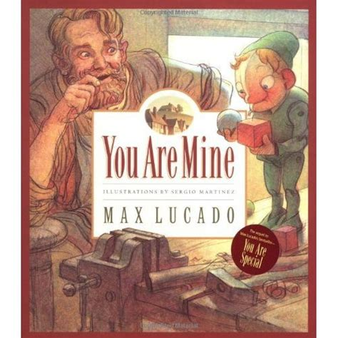 be mine books you are mine wemmicksville 2 by max lucado reviews
