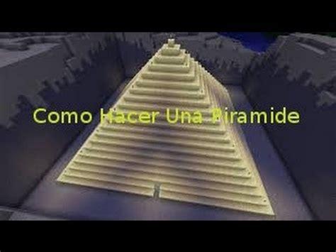 como hacer una vaguita en foy como hacer una piramide en minecraft youtube