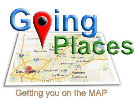 Going Places Rancho Cordova Ca 95670 916 835 0608