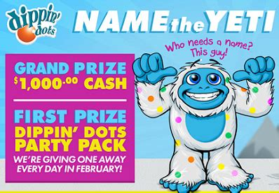 Sweepstakes Names - sweepstakes dippin dots name the yeti