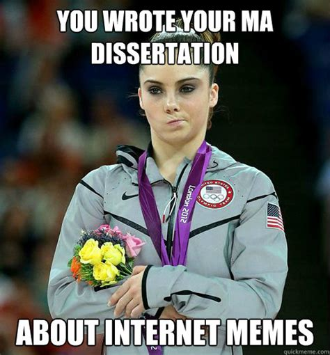 you wrote your ma dissertation about internet memes ma