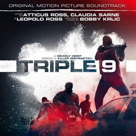 michael k williams triple 9 soundtrack review triple 9 atticus ross leopold ross