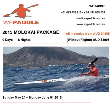 molokai challenge we paddle 2015 molokai challenge package oceanpaddler