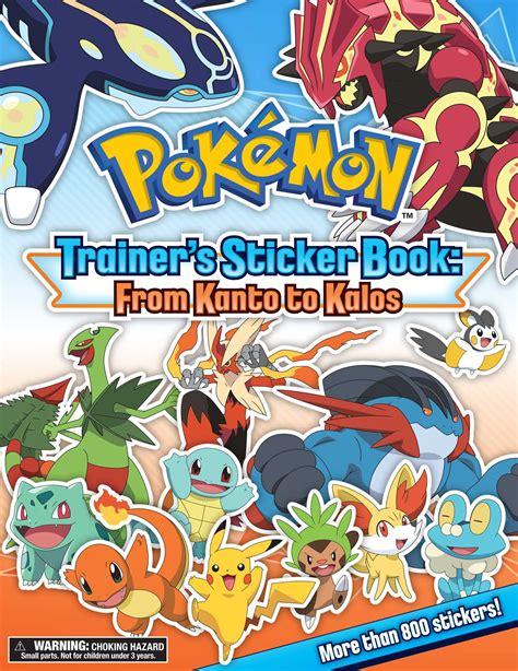 Pokémon Trainer's Sticker Book: From Kanto to Kalos   Book