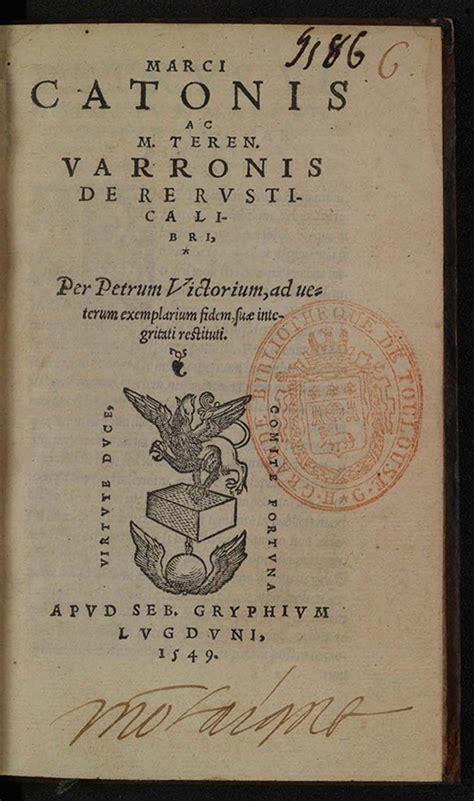 le dernier caton folio 2070342689 caton cato et varron varro de re rustica libri lyon s gryphe 1549 monloe montaigne
