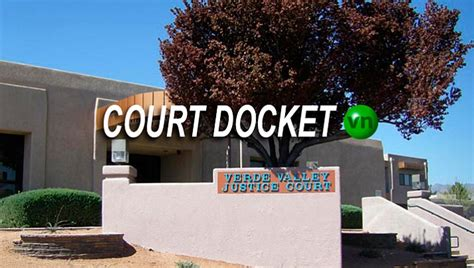 Verde Valley Justice Court Search Court Docket Feb 25 2017 The Verde Independent Cottonwood Az
