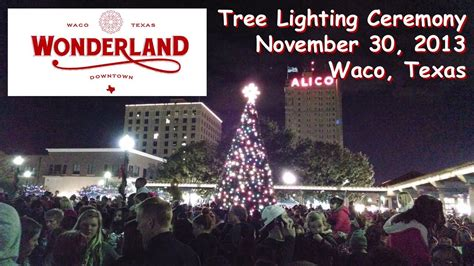 waco wonderland christmas tree lighting ceremony waco