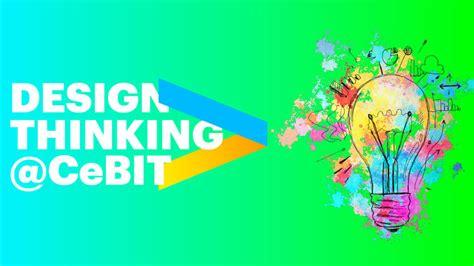 design thinking accenture accenture design thinking auf der cebit e fellows net
