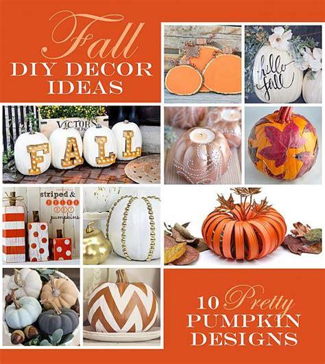 pumpkin home decor decoart crafts fall pumpkin home decor ideas