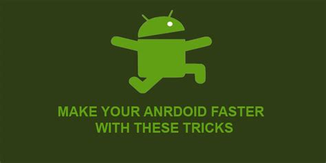 speed up android 3 effective tips to speed up android devices no root droidviews