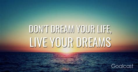 life dream how to live your dream life goalcast