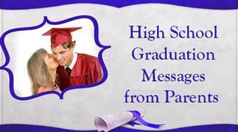 high school graduation messages from parents