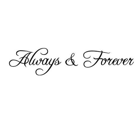You And Me Always 25 best ideas about always and forever on