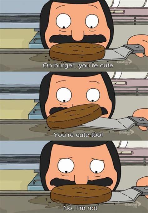 Bobs Burgers Meme - bob s burgers bob belcher bob s burgers pinterest