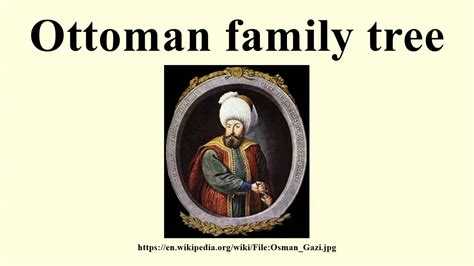 ottoman family ottoman family tree youtube