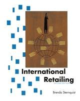 international retailing books international retailing second edition brenda sternquist