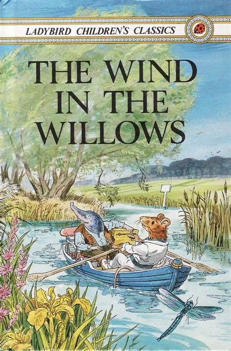 classic childrens picture books classics the wind in the willows creative reading and