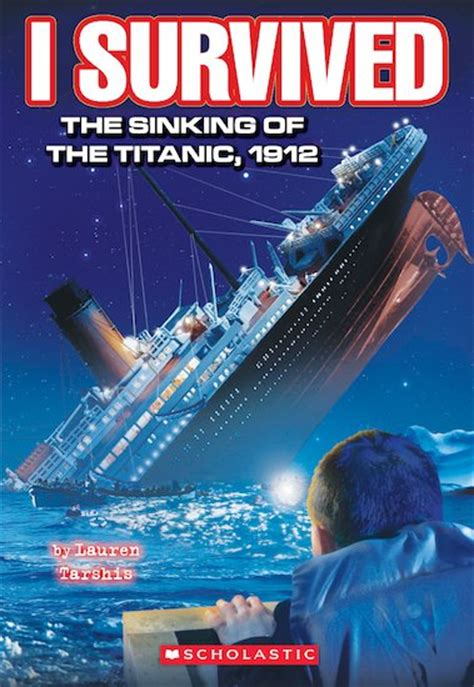 I Survived 1 The Sinking Of The Titanic 1912