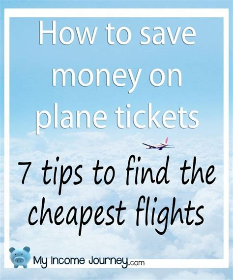 save money on flights how to save money on plane tickets 7 tips to help you