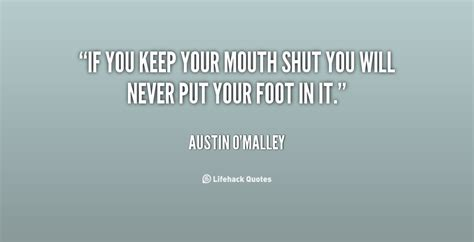 quotes about keeping your mouth shut quotesgram
