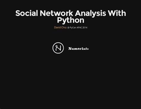 complex network analysis in python recognize construct visualize analyze interpret books pycon apac 2014 social network analysis using python