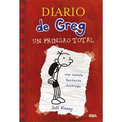 libro diario de greg 5 diario de greg 1 un pringao total tapa dura jeff kinney 183 libros 183 el corte ingl 233 s