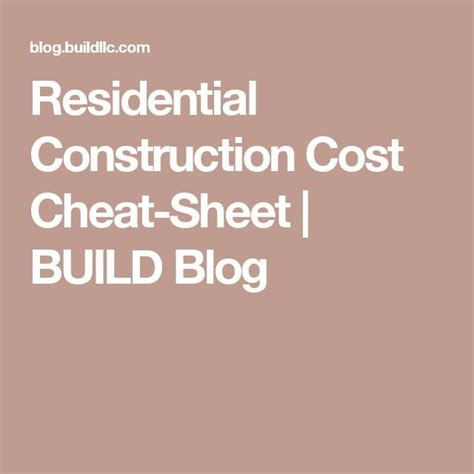 build blog residential construction cost cheat sheet build blog