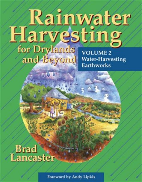 mend waters volume 2 books rainwater harvesting for drylands and beyond vol 2