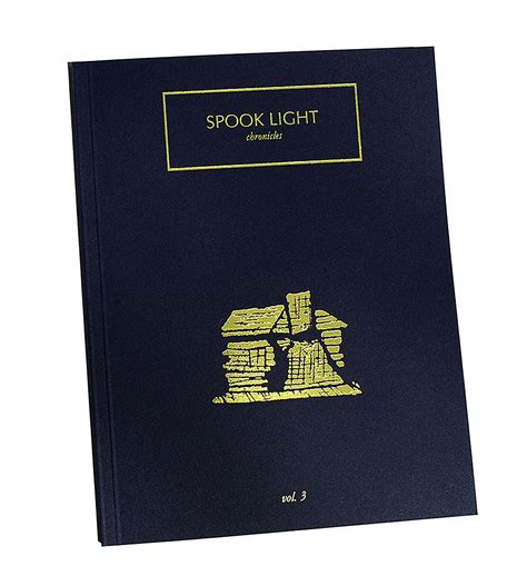 Spook Search Photo Eye Book Review Spook Light Chronicles Vol 3