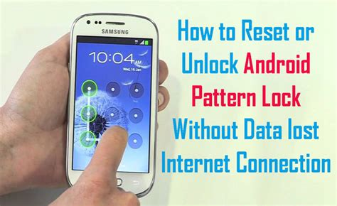 reset pattern lock android samsung top 5 ways to reset unlock android pattern lock pin password