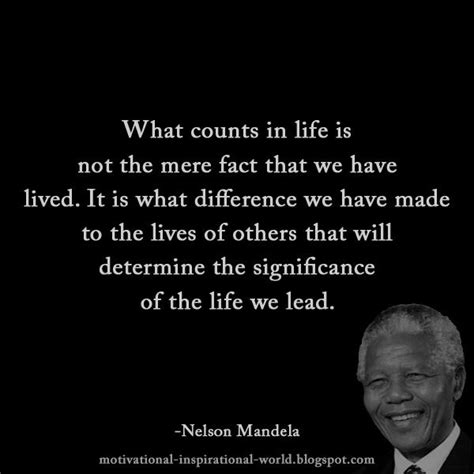 nelson mandela quotes biography online roy t bennett on twitter quot what counts in life is not the