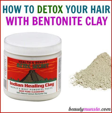 How To Detox Your Hair With Bentonite Clay how to do a bentonite clay hair detox beautymunsta
