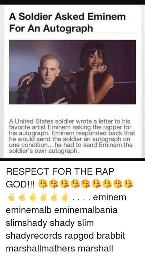 Eminem Rap God Meme - a soldier asked eminem for an autograph a united states