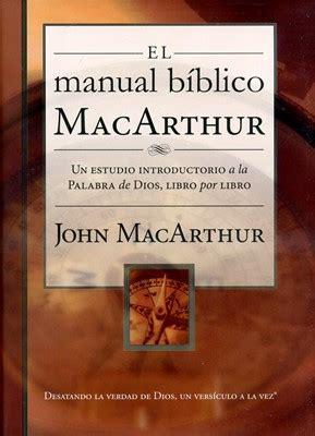 el manual biblico macarthur 0718041690 el manual b 237 blico de macarthur 9780718041694 clc colombia