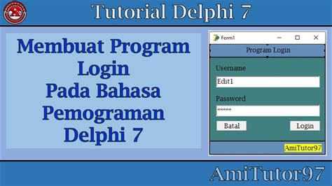membuat form login dengan borland delphi 7 tutorial membuat program login di delphi 7 youtube