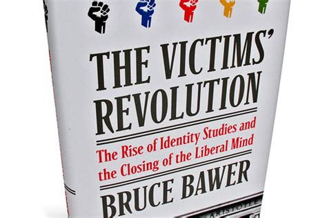 The Victims Revolution by Book Review The Victims Revolution Wsj
