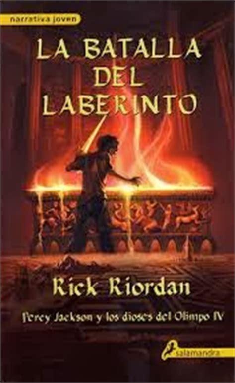 la batalla del laberinto la letra cr 237 tica percy jackson y la batalla del laberinto rick riordan