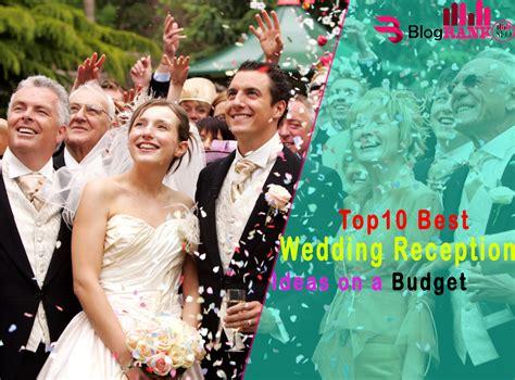 great wedding ideas on a budget top 10 best wedding reception ideas on a budget
