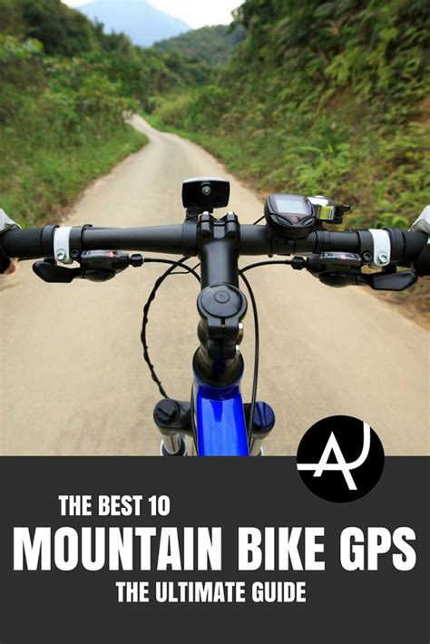 best gps for bikes top 10 best mountain bike gps of 2018 the adventure junkies