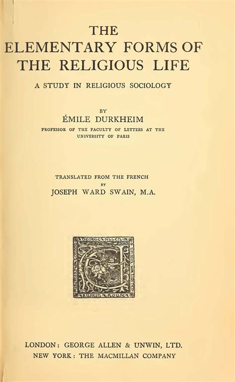 the elementary forms of the religious a study in religious sociology classic reprint books les 233 ditions originales de 1912 et 1915 digital durkheim