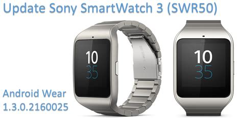 Android Wear 3 0 by Nuovo Update Android Wear Per Sony Smartwatch 3 Swr50